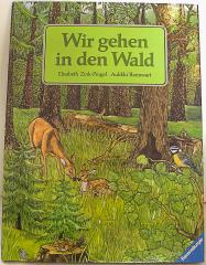 Wir gehen in den Wald