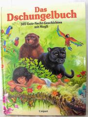Das Dschungelbuch. 365 Gute-Nacht-Geschichten mit Mogli