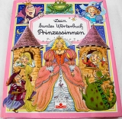 Dein buntes Wörterbuch Prinzessinnen
