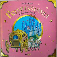 Prinzessinnen. Die schönsten Märchen