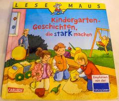 Lese-Maus. Kindergarten-Geschichten die stark machen