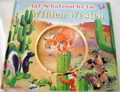 Auf Schatzsuche im Wilden Westen
