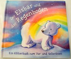 Der Eisbär und der Regenbogen.