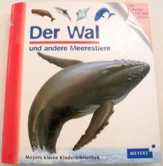 Der Wal und andere Meerestiere.