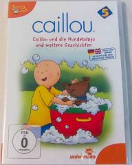 Caillou und die Hundebabys und weitere Geschichten