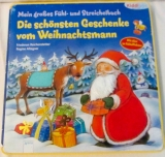 Schönste Geschenke vom Weihnachtsmann Fühlbuch