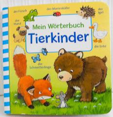 Mein Wörterbuch Tierkinder
