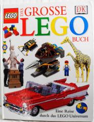 Das grosse Lego Buch. Eine Reise durch das Lego Universum
