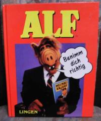 Alf Benimm dich richtig