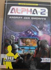 Alpha 2 : Angriff der Gmorffs