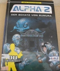 Alpha 2 : Der Schatz von Sumura