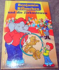 Benjamin Blümchen und die Zirkuslöwen