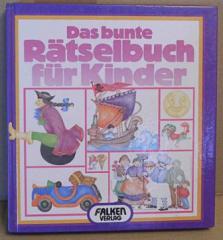 Das bunte Rätselbuch für Kinder