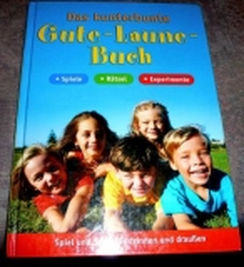 Das kunterbunte Gute-Laune-Buch