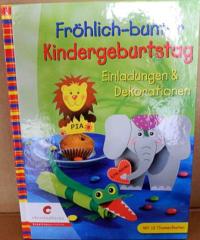 Fröhlich-bunter Kindergeburtstag - fast NEU